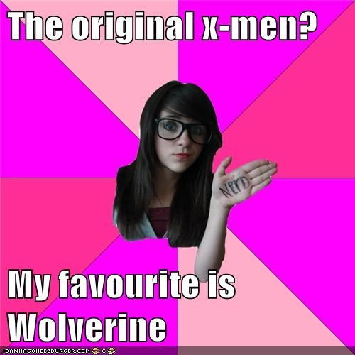 idiots,original,Super-Lols,wolverine,x men