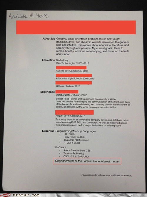 forever alone,forever alone creator,job application,meme,resume