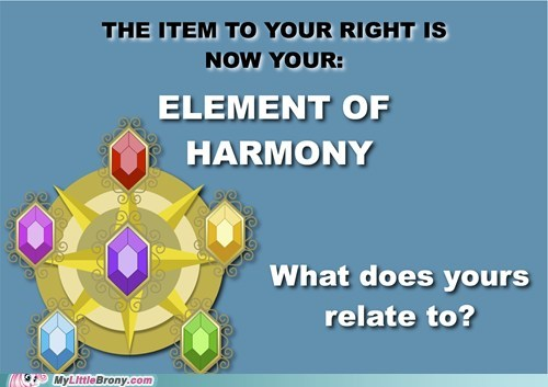 best of week elements of harmony IRL my little brony the internets what-is-yours - 6217660160