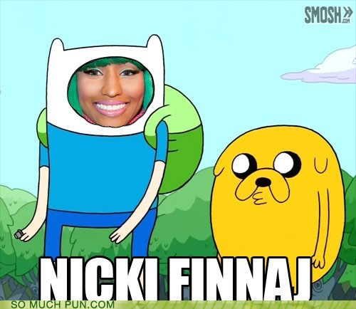 adventure time characters finn Jake literalism nicki minaj shoop similar sounding