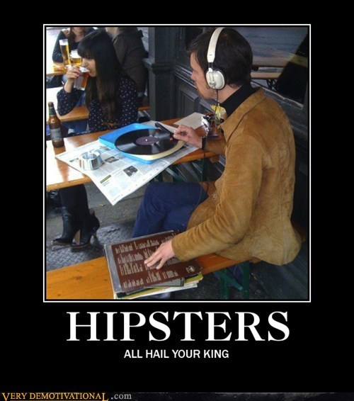 hipsters idiots king record - 6218749184