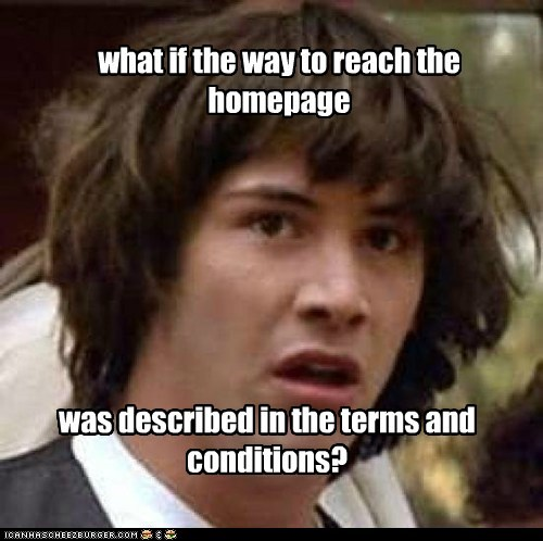 what if the way to reach the homepage was described in the terms and conditions?