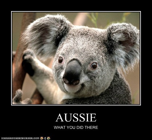 AUSSIE WHAT YOU DID THERE