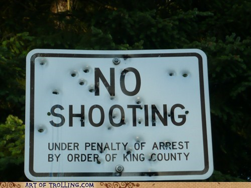 guns,IRL,shooting,sign
