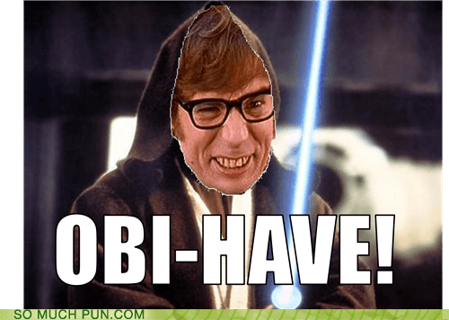 austin powers catchphrase Hall of Fame Mike Meyers name obi-wan kenobi obi wan oh behave prefix similar sounding star wars - 6224619008