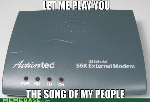 90s dubstep Memes modem song of my people - 6224908544