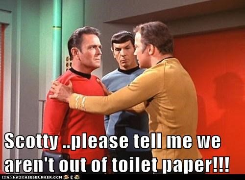 Captain Kirk,crisis,emergency,james doohan,Leonard Nimoy,please,scotty,Shatnerday,Spock,Star Trek,toilet paper,William Shatner