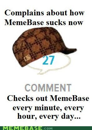 comments,ignore,memebase,meta,quality,Scumbag Steve