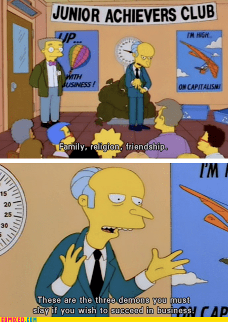 business,capitalism,cartoons,mr burns,simpsons,TV