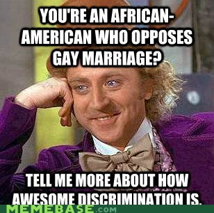 discrimination,homosex,Memes,race,Willy Wonka