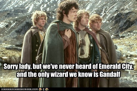 billy boyd,dominic monaghan,Dorothy,elijah wood,emerald city,Frodo Baggins,gandalf,Merry brandybuck,pippin took,sam gamgee,sean astin,wizard,wizard of oz