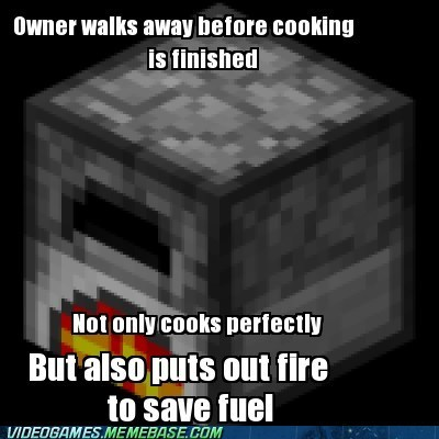 cooks fire furnace meme minecraft saves fuel - 6226918656