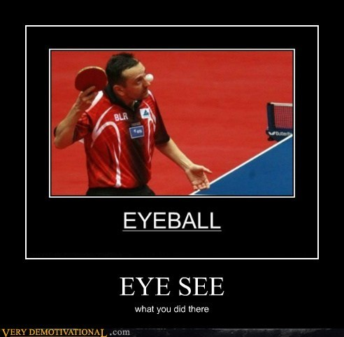 ball eye hilarious ouch pun - 6227461376