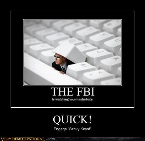 fapping FBI hilarious sticky keys wtf - 6227477504