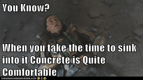 aftermath,avengers,comfortable,concrete,hulk smash,loki,sink,tom hiddleston,you know