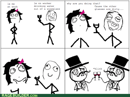 drinking glass sir Rage Comics water