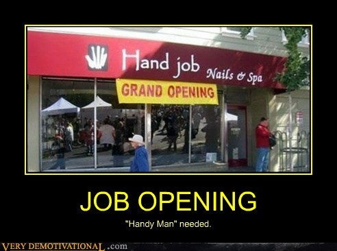 "JOB OPENING ""Handy Man"" needed."
