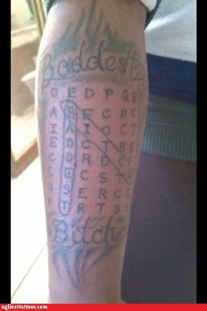 baddest bitch,crossword puzzle,Ugliest Tattoos,word search