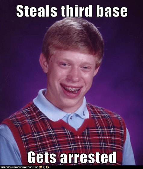 arrested bad luck brian baseball home plate Memes stealing third base - 6230141184