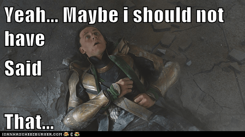 avengers,hulk,loki,maybe,oops,puny god,slip,tom hiddleston,words