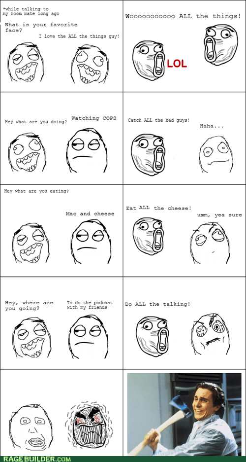 all the things annoying lol Rage Comics - 6230701312