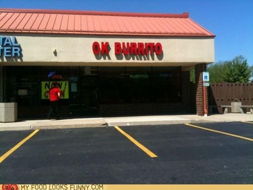 burrito meh not bad ok restaurant sign - 6230988288