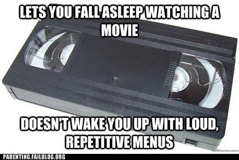 DVD,repetitive menus,tape,vcr