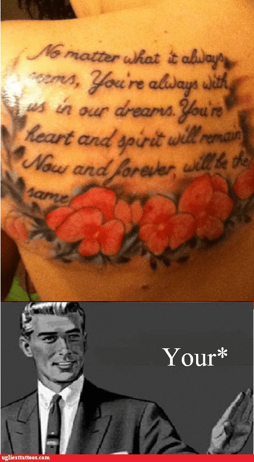 flowers misspelled tattoo poetic your youre