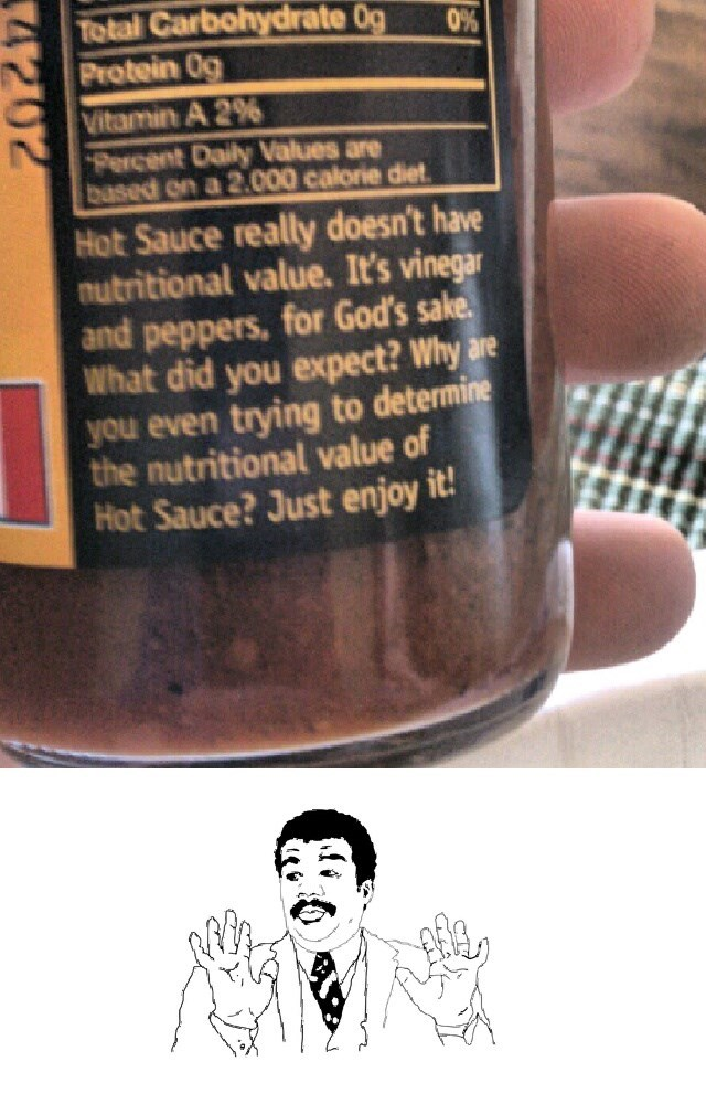 Badass hot sauce Neil deGrasse Tyson neil degrasse tyson meme nutrition facts - 6234081024