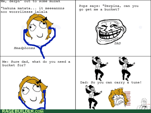 ouch burn Rage Comics singing troll dad - 6235438336