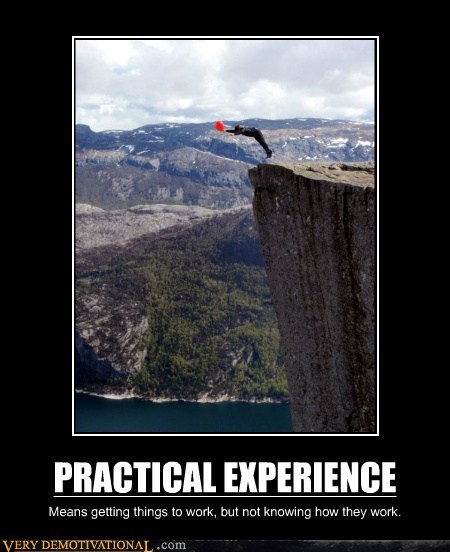 bad idea,cliff,experience,hilarious,practical