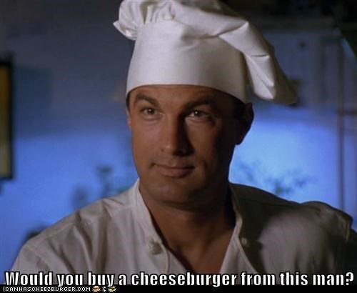 Would you buy a cheeseburger from this man?