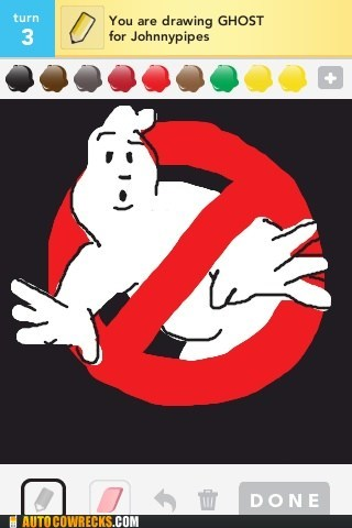 draw something,Ghostbusters,nobody likes a showoff,who you gonna call