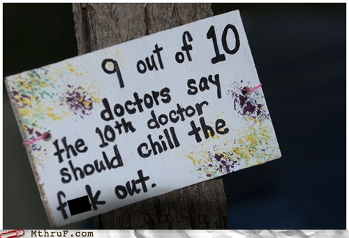 doctor recommended,chill out,doctors