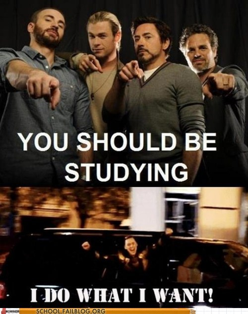 i do what i want,loki,The Avengers,you should be studying