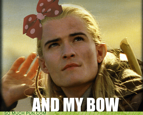 axe bow double meaning Hall of Fame legolas literalism Lord of the Rings quote - 6237122048