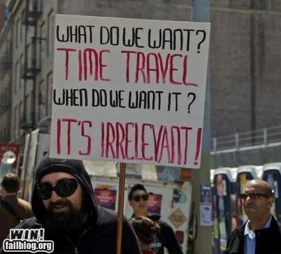g rated,Protest,science,time travel,true facts,trufax,win