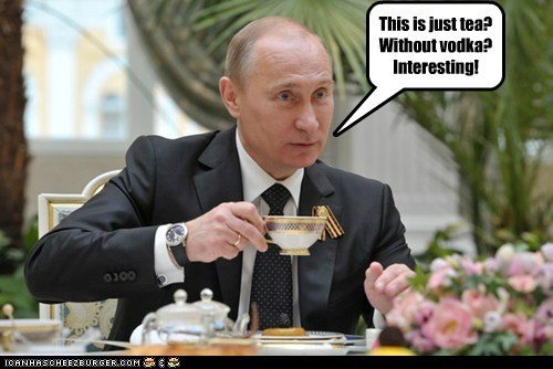 political pictures,tea,Vladimir Putin