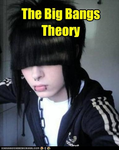 bangs,big bang theory,emolulz,pun,universe