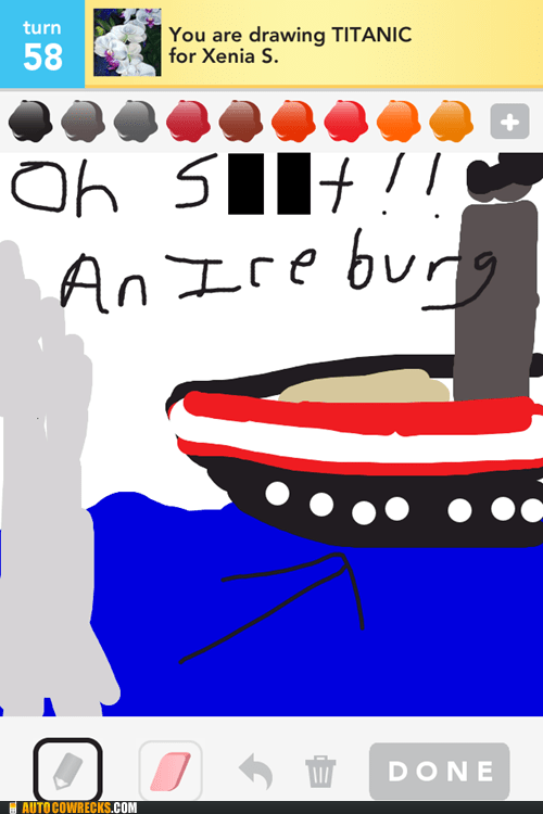 autoshipwrecked,draw something,iceberg ahead,titanic