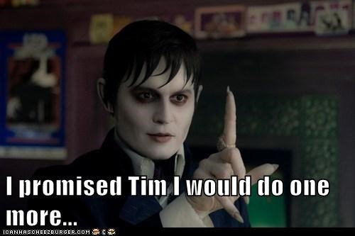 barnabas collins,dark shadows,Johnny Depp,Movie,one more,promise,tim burton