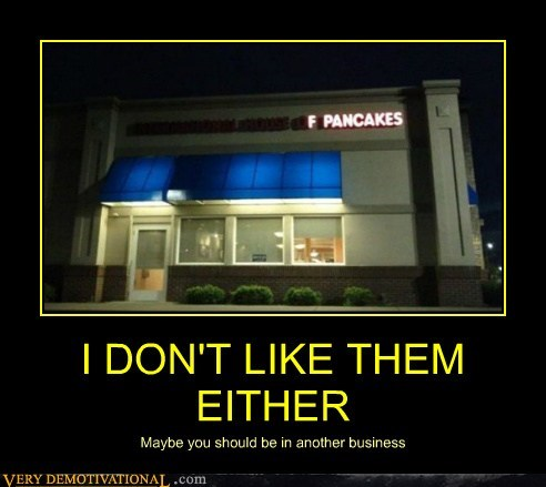hilarious ihop pancakes sign