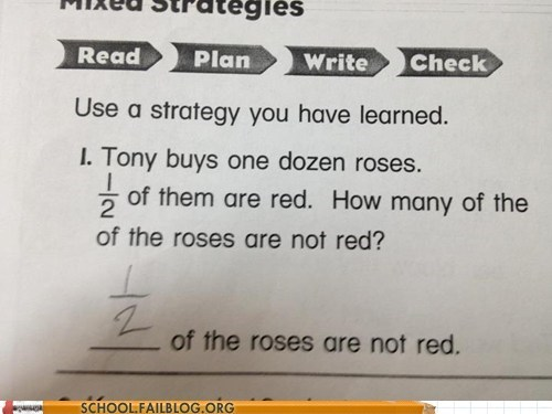 g rated roses School of FAIL strategy technically correct test humor word problems
