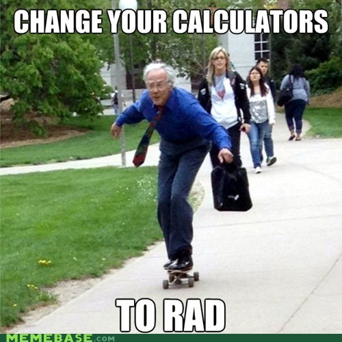 calculators degrees Memes rad school skateboard - 6241251840