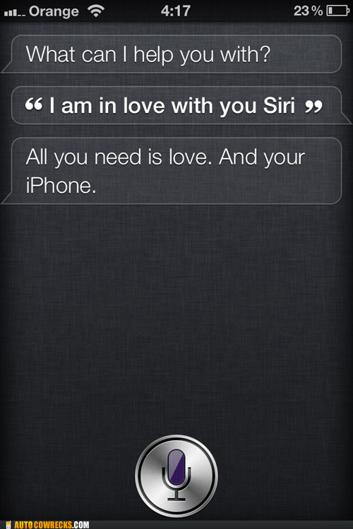All you need is love,in love with siri,iphone,siri