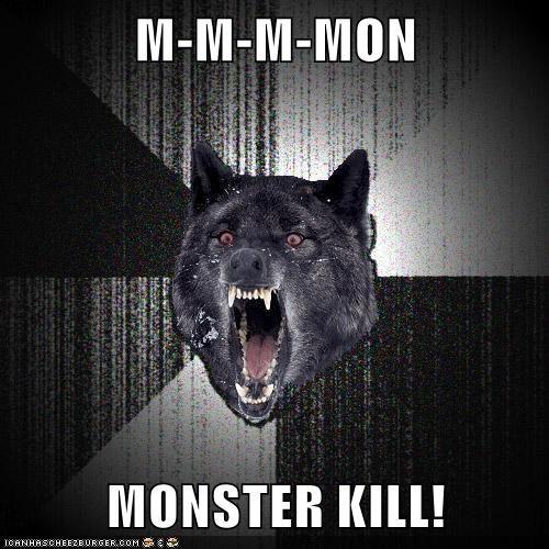M M M Mon Monster Kill Memebase Funny Memes