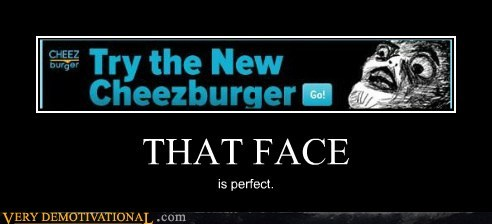 beta cheezburger face hilarious rage raisins - 6244477440