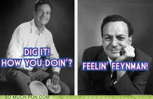 fine,Hall of Fame,homophone,homophones,literalism,man,Pronunciation,richard feynman,surname