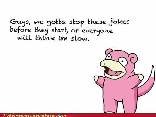 meme Memes slowpoke too late - 6245920512
