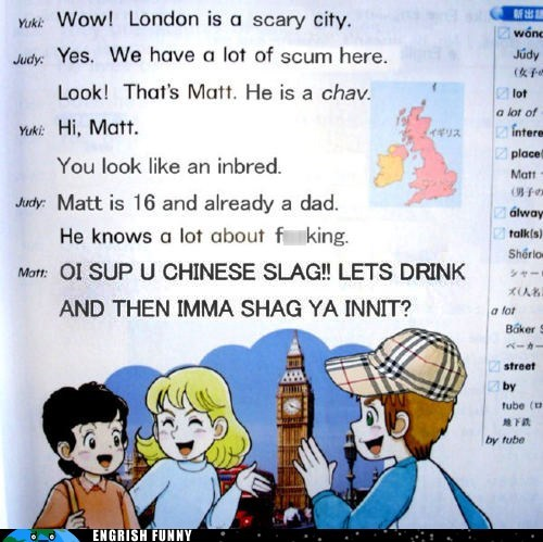 britain Chav england engrish funny Hall of Fame inbred judy London matt scum UK yuki